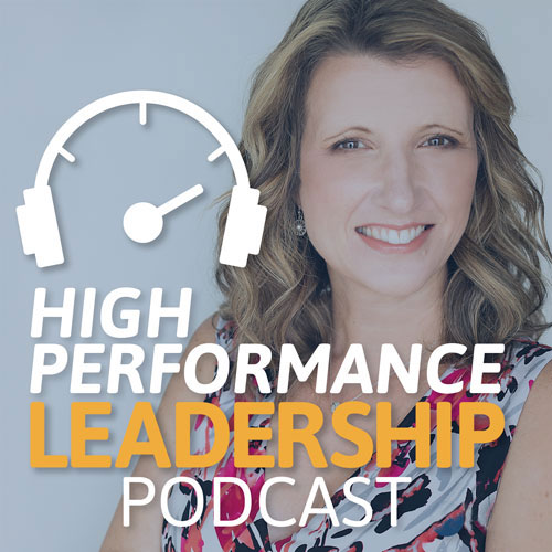 High performance leadership podcast